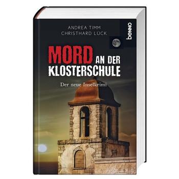 Mord an der Klosterschule. Der neue Inselkrimi - Christhard Lück  [Gebundene Ausgabe]