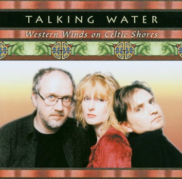 Talking Water - Western Winds on Celtic Shores
