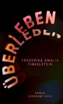 Die Getriebenen. Roman - Frederika Amalia Finkelstein  [Taschenbuch]