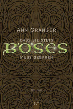 Dass sie stets Böses muss gebären - Ann Granger