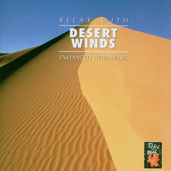 Ambient - Desert Wind/Relax With