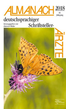 Almanach deutscher Schriftsteller-Ärzte 2018. herausgegeben von Dietrich Weller [Taschenbuch]
