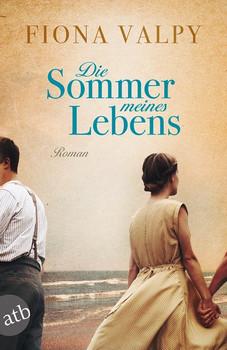 Die Sommer meines Lebens. Roman - Fiona Valpy  [Taschenbuch]