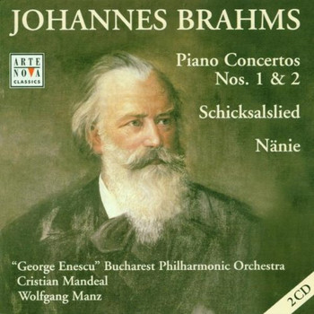 Cristian Mandeal - Johannes Brahms: Klavierkonzerte 1 & 2 (op. 15 + 83) - Schicksalslied (op. 54) - Nänie (op. 82) (2 CD)