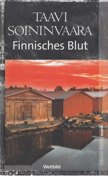 Finnisches Blut - Taavi Soininvaara [Gebundene Ausgabe, Weltbild]