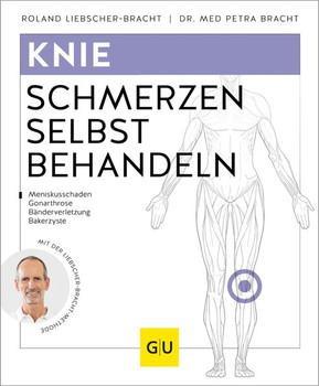 Knie, Meniskus. Schmerzen selbst behandeln mit der Liebscher-Bracht-Methode - Roland Liebscher-Bracht  [Taschenbuch]