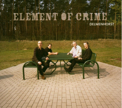Element of Crime - Delmenhorst