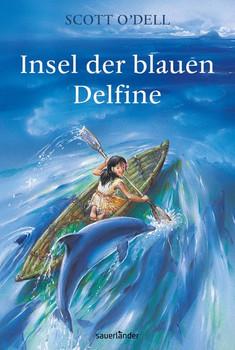 Insel der blauen Delfine - Scott O'Dell  [Gebundene Ausgabe]