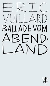 Ballade vom Abendland - Éric Vuillard  [Taschenbuch]