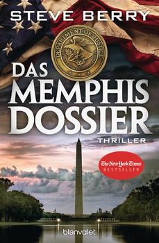 Das Memphis-Dossier. Thriller - Steve Berry  [Taschenbuch]