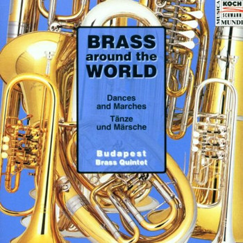 Budapest Brass Quintet - Brass Around the World