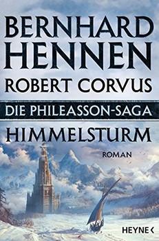 Die Phileasson-Saga: Band 2 - Himmelsturm - Bernhard Hennen & Robert Corvus [Taschenbuch]
