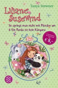 Liliane Susewind: So springt man nicht mit Pferden um & Ein Panda ist kein Känguru - Tanya Stewner [Taschenbuch]