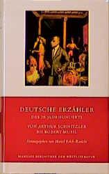 Deutsche Erzaehler des 20. Jahrhunderts, Band 2, Von Arthur Schnitzler bis Robert Musil