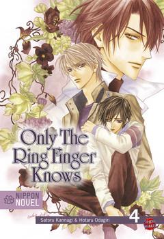 Only The Ring Finger Knows 04: Nippon Novel / Das Bekenntnis der Ringe - Satoru Kannagi