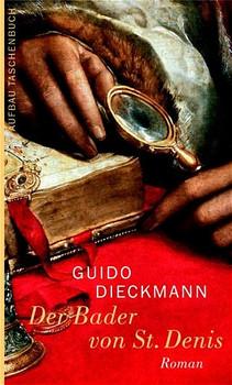 Der Bader von St. Denis - Guido Dieckmann