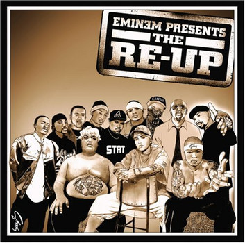 Various - Eminem Presents: the Re-Up