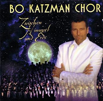 Bo,Chor Katzman - Zwischen Himmel und Erde