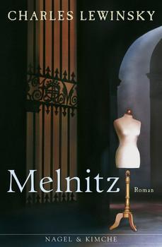 Melnitz: Roman - Lewinsky, Charles