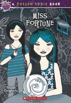 Miss Fortune (Poison Apple Books) - Dougherty, Brandi