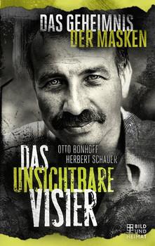 Das unsichtbare Visier 2. Das Geheimnis der Masken - Otto Bonhoff [Taschenbuch]