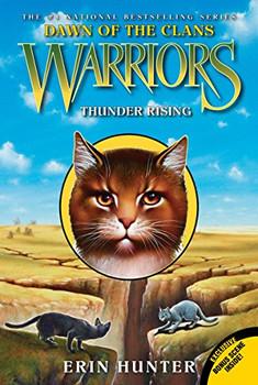 Warriors: Dawn of the Clans #2: Thunder Rising - Hunter, Erin