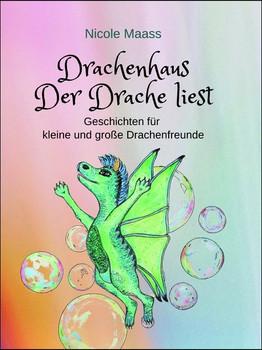 Drachenhaus. Der Drache liest - Nicole Maass  [Gebundene Ausgabe]