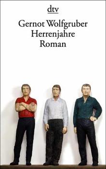 Herrenjahre: Roman - Gernot Wolfgruber