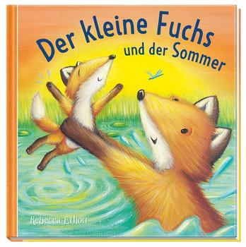 Der kleine Fuchs und der Sommer - Rebecca Elliott  [Gebundene Ausgabe]