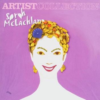 Sarah Mclachlan - The Artist Collection
