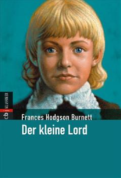 Der kleine Lord - Frances Hodgson Burnett