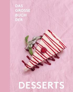 Das große Buch der Desserts - Teubner [Gebundene Ausgabe]