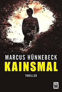 Kainsmal - Marcus Hünnebeck  [Taschenbuch]