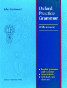Oxford Practice Grammar With Answer Key: With Answers - Eastwood