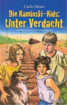 Die Kaminski-Kids: Unter Verdacht. Die Kaminski-Kids, Bd. 4 - Carlo Meier