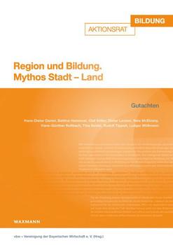 Region und Bildung. Mythos Stadt – Land [Taschenbuch]