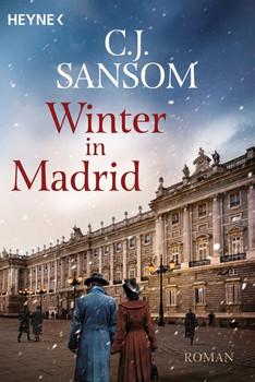 Winter in Madrid. Roman - C. J. Sansom  [Taschenbuch]