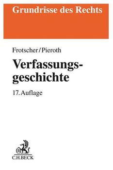 Verfassungsgeschichte - Bodo Pieroth  [Taschenbuch]
