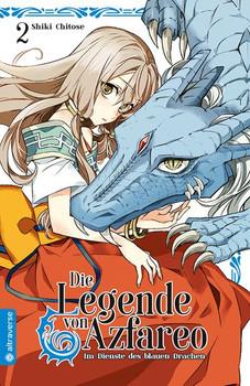 Die Legende von Azfareo 02. Im Dienste des blauen Drachen - Shiki Chitose  [Taschenbuch]