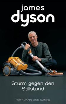 Sturm gegen den Stillstand - James Dyson