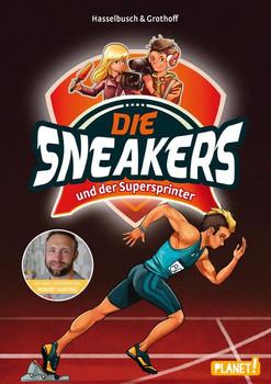 Die Sneakers: Band 2 - und der Supersprinter [Gebundene Ausgabe]