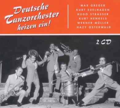 Various - Deutsche Tanzorchester Heizen Ein!