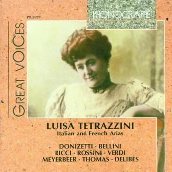 Luisa Tetrazzini - Italienische und Französische Arien