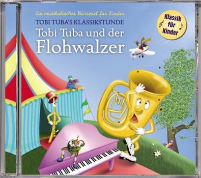 Tobi Tubas Klassikstunde - Tobi Tuba und der Flohwalzer