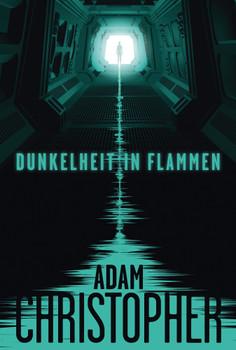 Spider Wars 1: Dunkelheit in Flammen - Christopher, Adam