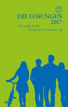 Die Losungen 2017 / Die Losungen für junge Leute. Deutschland / Deutschland