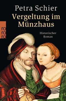 Vergeltung im Münzhaus - Petra Schier [Taschenbuch]