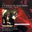 Luciano Pavarotti - Verdi: Un Ballo in Maschera (Gesamtaufnahme)