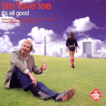 "Tim""Love"" Lee - It'S All Good"