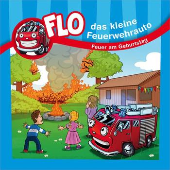Feuer am Geburtstag - Flo, das kleine Feuerwehrauto - Christian Mörken  [Taschenbuch]